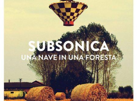 UNA NAVE IN UNA FORESTA – SUBSONICA (LP, 2014) RECENSIONE