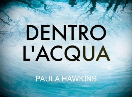 DENTRO L'ACQUA – PAULA HAWKINS (ROMANZO, 2017) RECENSIONE