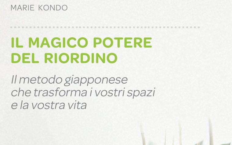 IL MAGICO POTERE DEL RIORDINO (LIBRO, 2015) RECENSIONE